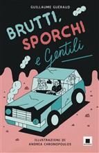 Copertina dell'audiolibro Brutti sporchi e gentili di GUERAUD, Guillaume
