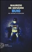 Copertina dell'audiolibro Buio: per i Bastardi di Pizzofalcone