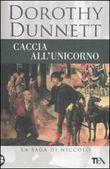 Copertina dell'audiolibro Caccia all'unicorno di DUNNETT, Dorothy