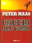 Copertina dell'audiolibro Caccia all'uomo di MAAS, Peter