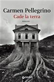 Copertina dell'audiolibro Cade la terra di PELLEGRINO, Carmen