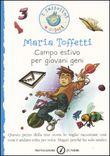Copertina dell'audiolibro Campo estivo per giovani geni di TOFFETTI, Maria