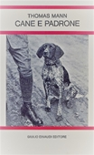 Copertina dell'audiolibro Cane e padrone di MANN, Thomas