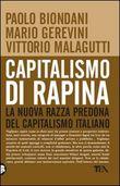 Copertina dell'audiolibro Capitalismo di rapina di BIONDANI, P. - GEREVINI, M. - MALAGUTTI, V.