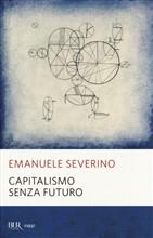 Copertina dell'audiolibro Capitalismo senza futuro di SEVERINO, Emanuele