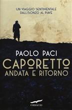 Copertina dell'audiolibro Caporetto andata e ritorno di PACI, Paolo