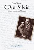 Copertina dell'audiolibro Cara Silvia: lettere per non dimenticare di TORTORA, Enzo