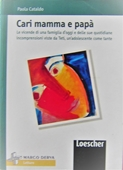 Copertina dell'audiolibro Cari mamma e papà di CATALDO, Paola