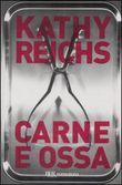 Copertina dell'audiolibro Carne e ossa di REICHS, Kathy