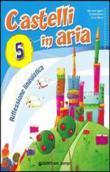 Copertina dell'audiolibro Castelli in aria  – 5  Lingua e Linguaggi