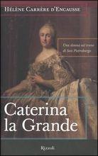 Copertina dell'audiolibro Caterina la grande di CARRÉRE D'ENCAUSSE, Hélène