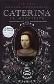 Copertina dell'audiolibro Caterina la magnifica di CELI, Lia - SANTANGELO, Andrea