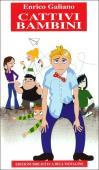 Copertina dell'audiolibro Cattivi bambini