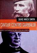 Copertina dell'audiolibro Cavour contro Garibaldi di MACK SMITH, Denis
