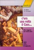 Copertina dell'audiolibro C'era una volta il caos.. di BOTTO, M. - FORTUNATO, M.