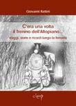 Copertina dell'audiolibro C'era una volta il trenino dell'Altopiano di RATTINI, Giovanni