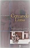 Copertina dell'audiolibro Cercando Luisa. Storie di bambini in guerra 1938-1945