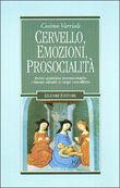 Copertina dell'audiolibro Cervello, emozioni, prosocialità di VARRIALE, Cosimo