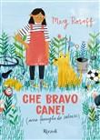 Copertina dell'audiolibro Che bravo cane! di ROSOFF, Meg (Trad. Stefania Di Mella)