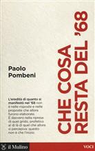 Copertina dell'audiolibro Che cosa resta del '68 di POMBENI, Paolo