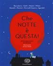 Copertina dell'audiolibro Che notte è questa! di BACCALARIO - GATTI - MASINI - MILANI