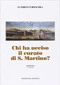 Copertina dell'audiolibro Chi ha ucciso il curato di S. Martino?