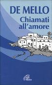 Copertina dell'audiolibro Chiamati all'amore di DE MELLO, Anthony