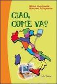 Copertina dell'audiolibro Ciao, come va? di CASAGRANDE, Giliana - CASAGRANDE, Giovanna