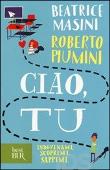 Copertina dell'audiolibro Ciao, tu di MASINI, Beatrice - PIUMINI, Roberto