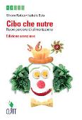 Copertina dell'audiolibro Cibo che nutre – ed. arancione di RODATO, Silvano - GOLA, Isabella