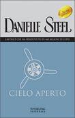 Copertina dell'audiolibro Cielo aperto di STEEL, Danielle