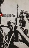 Copertina dell'audiolibro Cielo chiuso di MONTESANTO, Gino