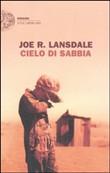Copertina dell'audiolibro Cielo di sabbia di LANSDALE, Joe R.