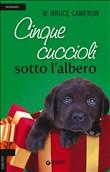 Copertina dell'audiolibro Cinque cuccioli sotto l'albero di CAMERON, Bruce W.