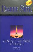 Copertina dell'audiolibro Cinque giorni a Parigi di STEEL, Danielle