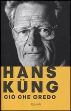 Copertina dell'audiolibro Ciò che credo di KUNG, Hans
