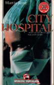 Copertina dell'audiolibro City Hospital di ROSE, Marcia