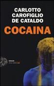 Copertina dell'audiolibro Cocaina di CARLOTTO, M. - CAROFIGLIO, G. - DE CATALDO, G.