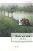 Copertina dell'audiolibro Colomba di MARAINI, Dacia