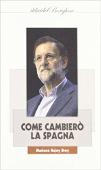 Copertina dell'audiolibro Come cambierò la Spagna