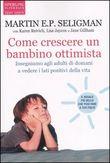 Copertina dell'audiolibro Come crescere un bambino ottimista di SELIGMAN, Martin E. P.