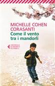 Copertina dell'audiolibro Come il vento tra i mandorli di COHEN CORASANTI, Michelle