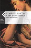 Copertina dell'audiolibro Come in uno specchio oscuramente di BORGNA, Eugenio