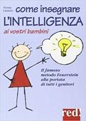 Copertina dell'audiolibro Come insegnare l'intelligenza (metodo Feuerstein) di LANIADO, Nessia