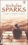 Copertina dell'audiolibro Come la prima volta di SPARKS, Nicholas