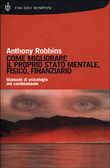 Copertina dell'audiolibro Come migliorare il proprio stato mentale, fisico, finanziario di ROBBINS, Anthony