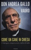Copertina dell'audiolibro Come un cane in Chiesa di GALLO, don Andrea - Vauro