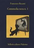 Copertina dell'audiolibro Commedia nera n.1 di RECAMI, Francesco