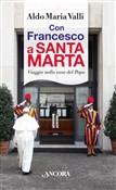Copertina dell'audiolibro Con Francesco a Santa Marta di VALLI, Aldo Maria