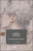 Copertina dell'audiolibro Con gli occhi chiusi di TOZZI, Federigo